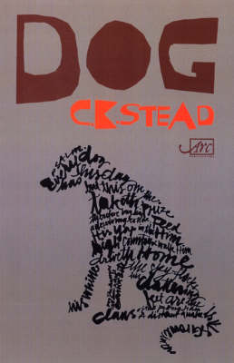 Dog by C.K. Stead
