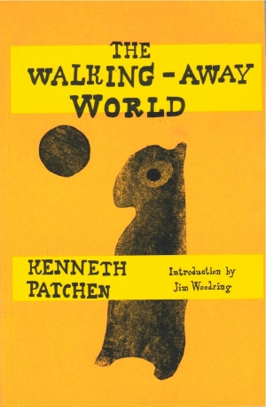 The Walking-Away World by Kenneth Patchen