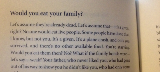 Would you eat your family?